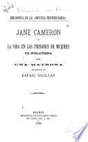 Jane Cameron, ó la vida en las prisiones de mujeres de Inglaterra