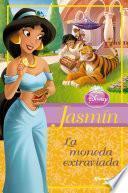 Jasmin - La moneda extraviada