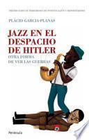 Jazz en el despacho de Hitler