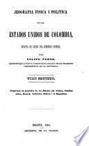 Jeografia fisica i politica de los Estados Unidos de Colombia