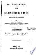 Jeografia fisica i politica de los Estados Unidos de Colombia: Las jeografías de los estados del Tolima, Cundinamarca, Boyacá, Santander, Bolívar i el Magdalena