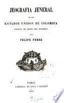 Jeografia jeneral de los Estados Unidos de Colombia