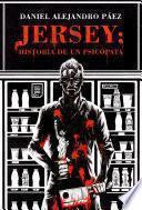 Jersey: Historia de un psicópata