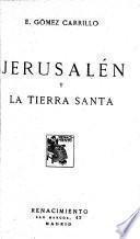 Jerusalén y la Tierra Santa