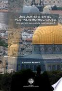 Jesucristo en el pluralismo religioso