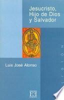 Jesucristo, Hijo de Dios y Salvador