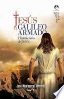 Jesús, el galileo armado