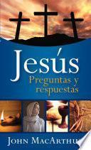 Jesús: preguntas y respuestas