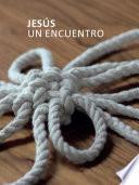 Jesús. Un encuentro (e-book)