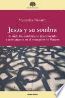 Jesús y su sombra