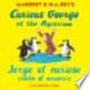 Jorge el curioso visita el acuario/Curious George at the Aquarium (bilingual edition)