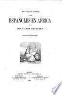 Jornadas de Gloria, ó los Españoles en África. [With plates.]