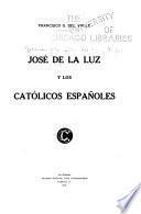 José de la Luz y los católicos españoles
