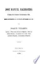 José Manuel Balmaceda, el último de los presidentes constitucionales de Chile desde setiembre 18 de 1886 hasta setiembre 18 de 1891