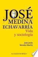 José Medina Echavarría.