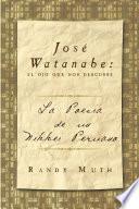 José Watanabe: El Ojo Que Nos Descubre