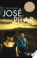 José y Pilar (edición enriquecida multimedia)
