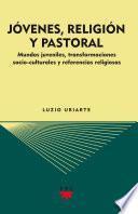Jóvenes, religión y pastoral