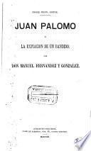 Juan Palomo; ó, la Expiacion de un Bandido