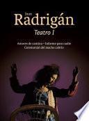 Juan Radrigán. Teatro I