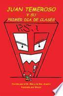 Juan Temeroso Y Su Primer Día De Clases (Coloring Book)