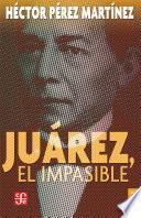 Juárez, el impasible