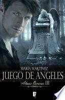 Juego de ángeles (Almas Oscuras 3)