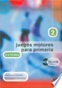 JUEGOS MOTORES PARA PRIMARIA -8 a 10 años- (Libro+CD)