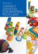 Juegos y juguetes con material reciclado