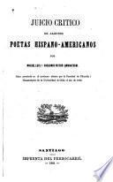 Juicio critico de algunos poetas hispano-americanos