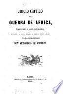 Juicio critico de la guerra de Africa; 6, Apuntes para la historia contemporánea
