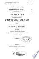 Juicio crítico del Excmo. é Ilmo. Doctor D. Tomás de Corral y Oña