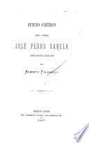 Juicio crítico del libro José Pedro Varela, educacionista uruguayo