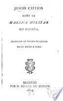 Juicio critico sobre la marina militar de Espana