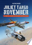 Juliet Tango November