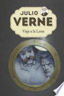 Julio Verne 7. Viaje a la Luna