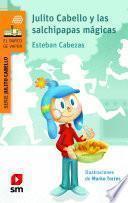 Julito Cabello y las salchipapas mágicas