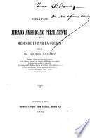 Jurado americano permanente, medio de evitar la guerra