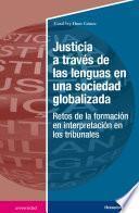 Justicia a través de las lenguas en una sociedad globalizada