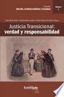 Justicia Transicional: verdad y responsabilidad