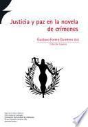 Justicia y paz en la novela de crímenes