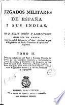 Juzgados militares de España y sus Indias por, 2