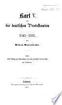 Karl V. und die deutschen Protestenten 1545-1555