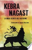 Kebra Nagast. La Biblia secreta del Rastafari