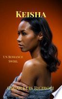 Keisha- Un Romance Swirl (Venus Negra, #1)