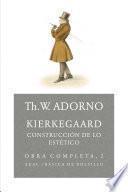 Kierkegaard. Construcción de lo estético
