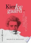 Kierkegaard y su dialéctica analógica