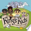 King's Kids: La Gran idea del Rey