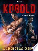 Kobold. El señor de las cadenas