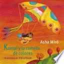 Komal y la cometa de colores